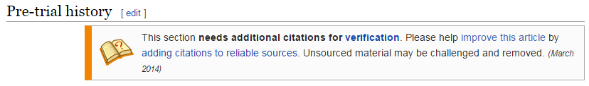 "Screenshot: text reads ""This section needs additional citations for verification. Please help improve the article by adding citations to reliable sources. Unsourced material may be challenged and removed (March 2014)"""
