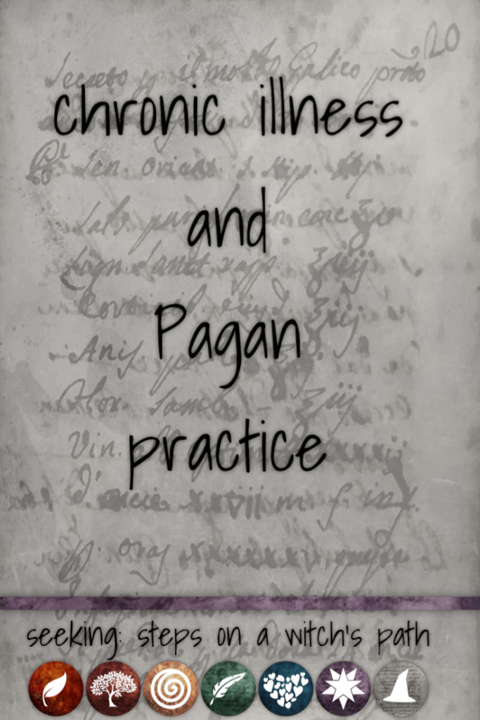 Title card: chronic illness and Pagan practice